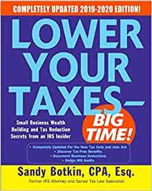 Home Office Deduction 2020 Irs.Amazon Com Lower Your Taxes Big Time 2019 2020 Small