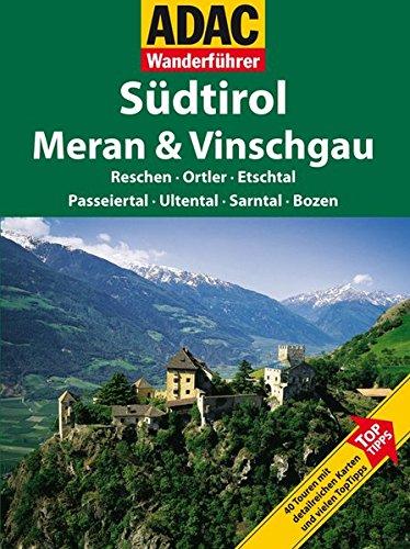 ADAC Wanderführer Südtirol/Meran & Vinschgau
