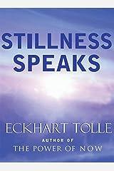 Stillness Speaks Hardcover