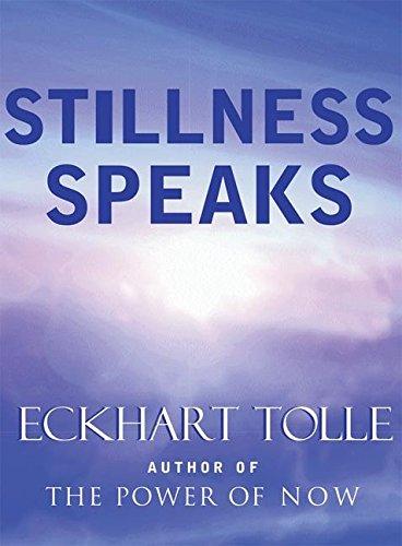 stillness eckhart tolle
