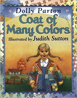 Coat of Many Colors: Dolly Parton, Judith Sutton: 9780064434478 ...