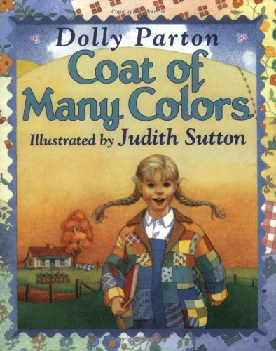 coat of many colors dolly parton judith sutton 9780064434478 amazoncom books - Dolly Parton Coat Of Many Colors Book