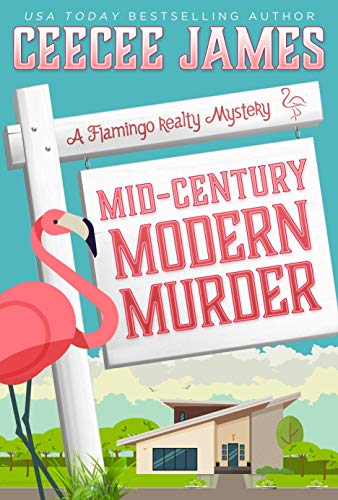 Mid-Century Modern Murder (A Flamingo Realty Mystery Book ()