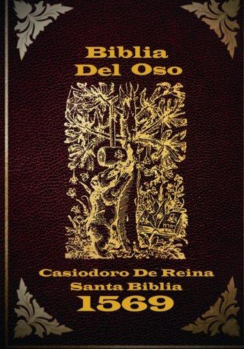 Biblia Del Oso: La version original de Casiodoro De Reina 1669 (Spanish Edition) [Casiodoro De Reina] (Tapa Blanda)