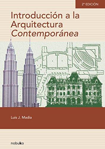 Introduccion A La Arquitectura Contemporanea - 2á