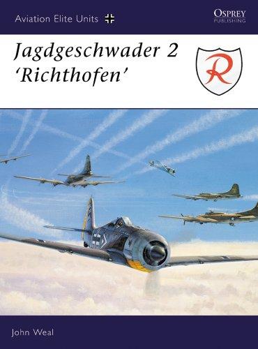 - Jagdgeschwader 2: 'Richthofen' (Aviation Elite Units Book 1)