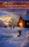 img - for Christmas Under Western Skies: An Anthology (Love Inspired Historical) book / textbook / text book