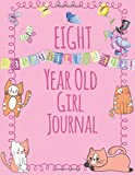 Eight Year Old Girl Journal: Blank Wide Ruled Journal and Sketchbook for Girls; 8 Year Old Birthday Girl Gift, Cute Pink Cover with Kittens