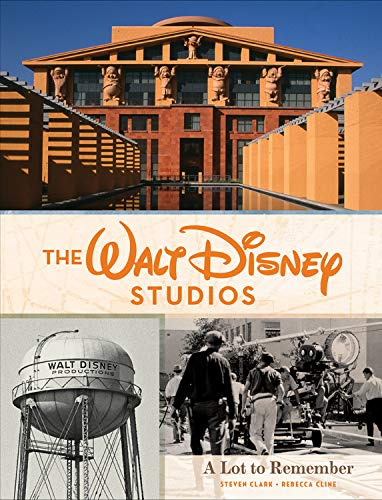 Price comparison product image The Walt Disney Studios: A Lot to Remember (Disney Editions Deluxe)