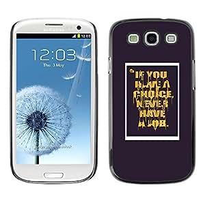 For SAMSUNG Galaxy S3 III / i9300 / i747 Case , Never Job Motivational Quote - Diseño Patrón Teléfono Caso Cubierta Case Bumper Duro Protección Case Cover Funda