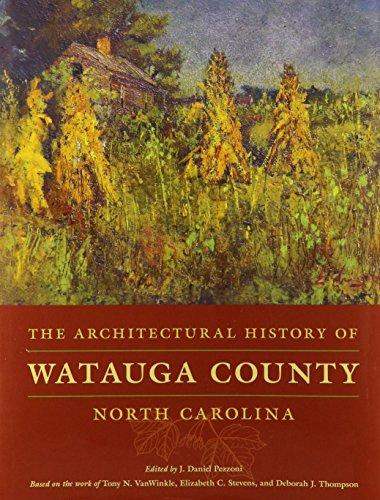 The Architectural History of Watauga County, North Carolina