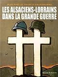 Image de Les alsaciens-lorrains dans la guerre 1914-1918