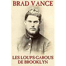 Les loups-garous de Brooklyn (French Edition)