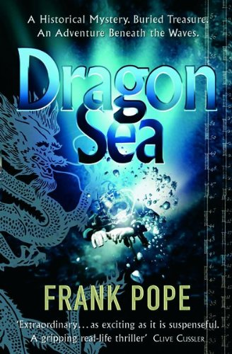 Dragon Sea: A True Tale of Treasure, Archeology, and Greed off the Coast of Vietnam ebook