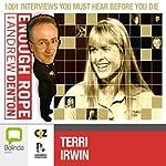 Enough Rope with Andrew Denton: Terri Irwin | Andrew Denton