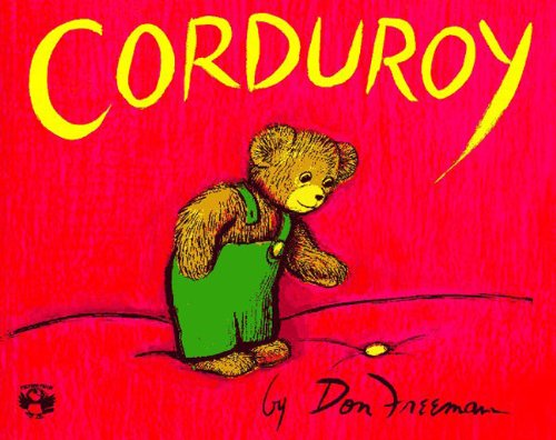 Childrens Place Corduroy - Corduroy (Turtleback School & Library Binding Edition) (Picture Puffin Books)