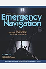 Emergency Navigation: Improvised and No-Instrument Methods for the Prudent Mariner, 2nd Edition Paperback