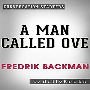 A Man Called Ove: A Novel by Fredrik Backman | Conversation Starters Audiobook