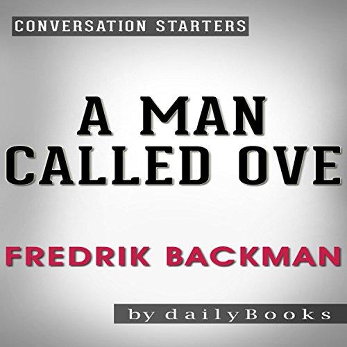 A Man Called Ove: A Novel By Fredrik