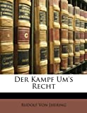 img - for Der Kampf Um's Recht (German Edition) book / textbook / text book