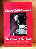 Memories of the Opera, Guilio Gatti-Casazza, 0714536652