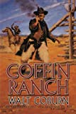 Coffin Ranch, Walt Coburn, 1477841040