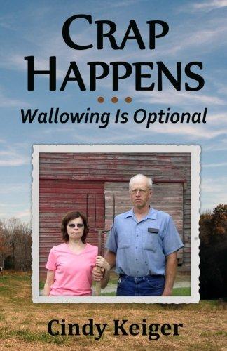 Crap Happens ... Wallowing Is Optional