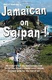 Jamaican in Saipan, Walt F. J. Goodridge, 0974531391