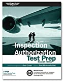img - for Inspection Authorization Test Prep: Study & Prepare: A comprehensive study tool to prepare for the FAA Inspection Authorization Knowledge Exam (Test Prep Series) book / textbook / text book