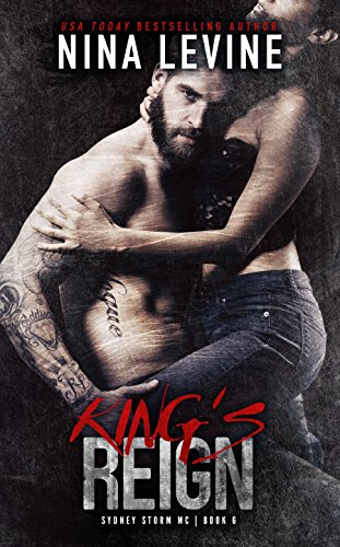 King's Reign (Sydney Storm MC Book 6) by [Levine, Nina ]