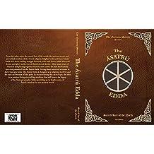 The Asatru Edda: Sacred Lore of the North