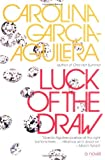 Luck of the Draw: A Novel