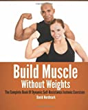 Build Muscle Without Weights, David Nordmark, 1484883934