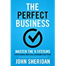 The Perfect Business: Master the 9 Systems to Get Control, Work Less, and Double Your Profit