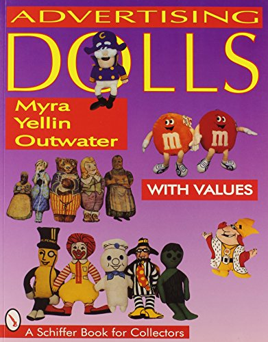 Advertising Dolls (Schiffer Book for Collectors)