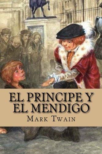 El principe y el mendigo: Amazon.es: Twain, Mark, De Sousa, Nancy: Libros