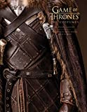 Game of Thrones: The Costumes, the official book from Season 1 to Season 8
