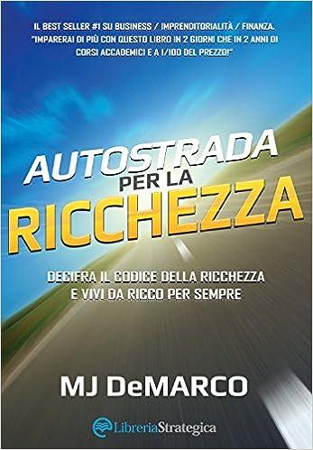 """Copertina di """"Autostrada Per La Ricchezza"""" in lingua italiana"""