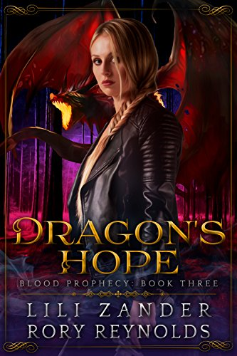 Dragon's Hope: A Reverse Harem Serial (Blood Prophecy Book 3) cover
