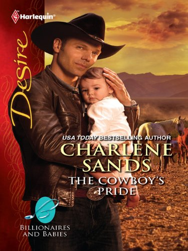 The Cowboy's Pride (Billionaires And Babies Book 22)
