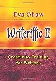 Writeriffic II: Creativity Training for Writers