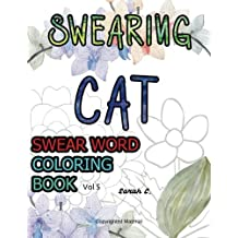 Swear Word Coloring Book Adults Vol 5 Swearing Cat