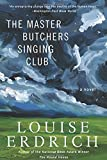 The Master Butchers Singing Club: A Novel