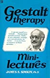 Gestalt Therapy Mini Lectures, James Simkin, 0890871701