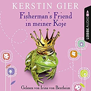 Fisherman's Friend in meiner Koje Audiobook