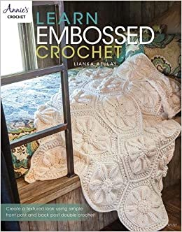 Learn Embossed Crochet Annies Crochet Lianka Azulay