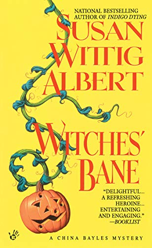 Witches' Bane (China Bayles 2) -
