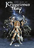 Kriegerinnen von Troy, Die: Band 1. Yquem der Großzügige