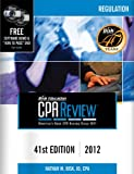 img - for Bisk CPA Review: Regulation, 41st Edition, 2012 (Comprehensive CPA Exam Review Regulation) (CPA Comprehensive Exam Review. Regulation) book / textbook / text book