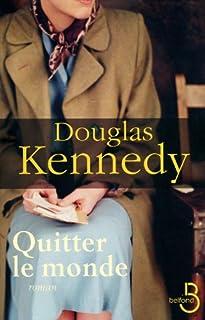 Quitter le monde, Kennedy, Douglas